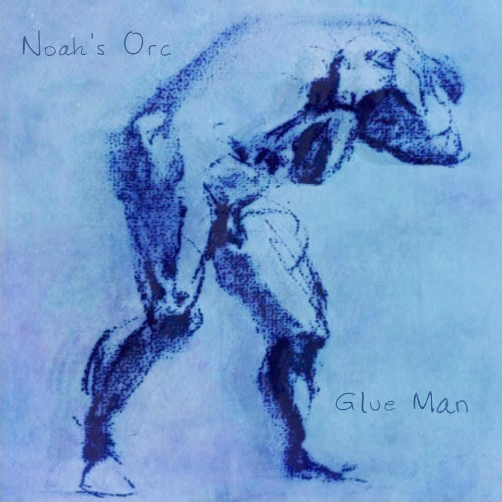 EP cover 'Glue Man' van Noah's Orc